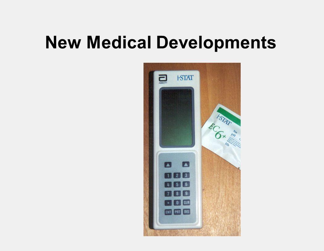 New Medical Developments