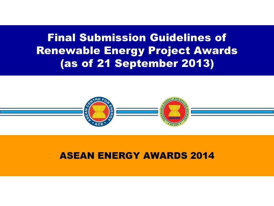 TABLE OF CONTENTS o Fundamental of Power Supply System o Category of RE Awards o Submission Criteria (Pre-Qualification) o Submission Criteria (Content) o Distribution of Score o Submission of Entries o Judging/Scoring and Announcement of Winners o Prizes & Awarding Ceremony