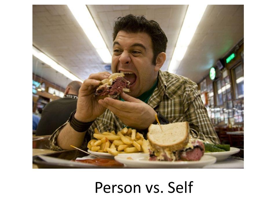 Person vs. Self
