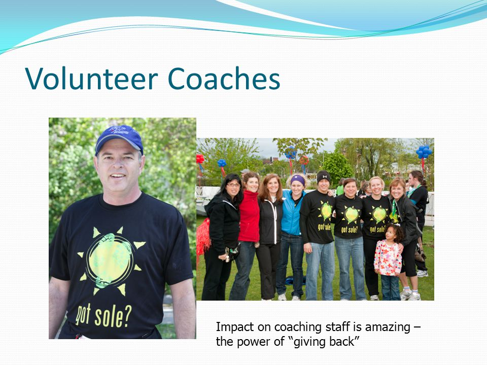 Volunteer Coaches Impact on coaching staff is amazing – the power of giving back