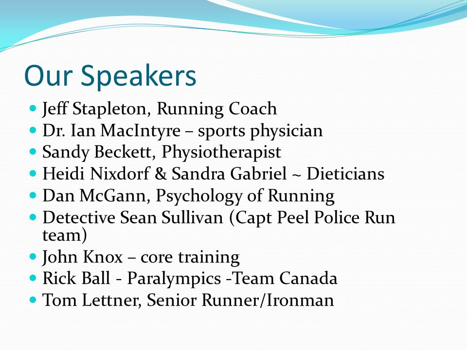 Our Speakers Jeff Stapleton, Running Coach Dr.