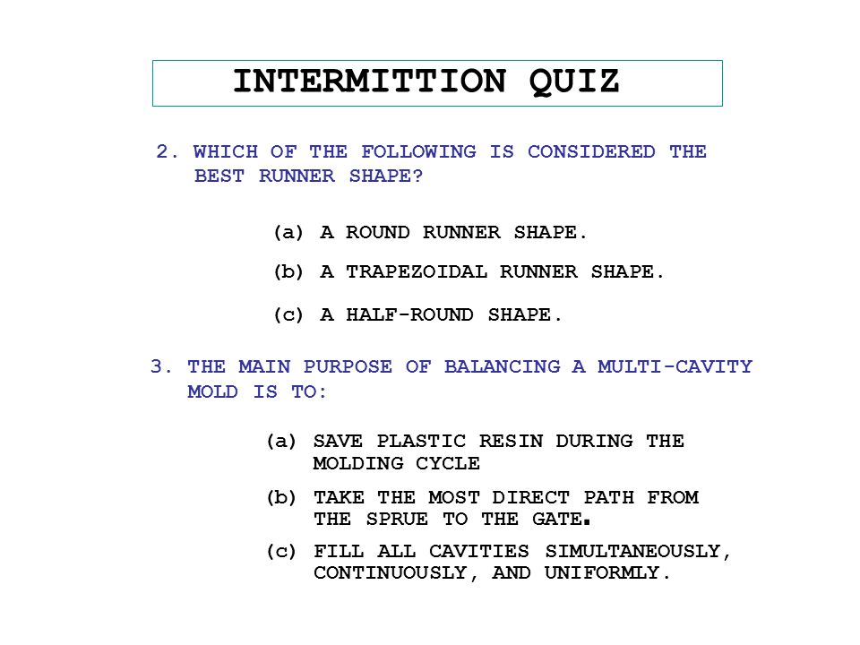 INTERMITTION QUIZ 2. WHICH OF THE FOLLOWING IS CONSIDERED THE BEST RUNNER SHAPE.