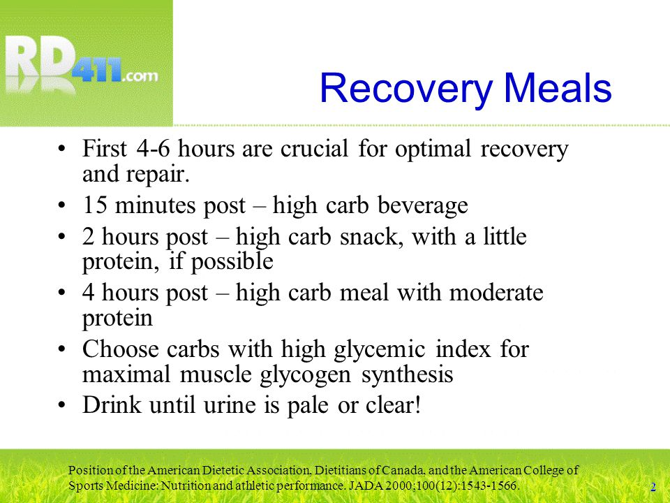 Recovery Meals First 4-6 hours are crucial for optimal recovery and repair.