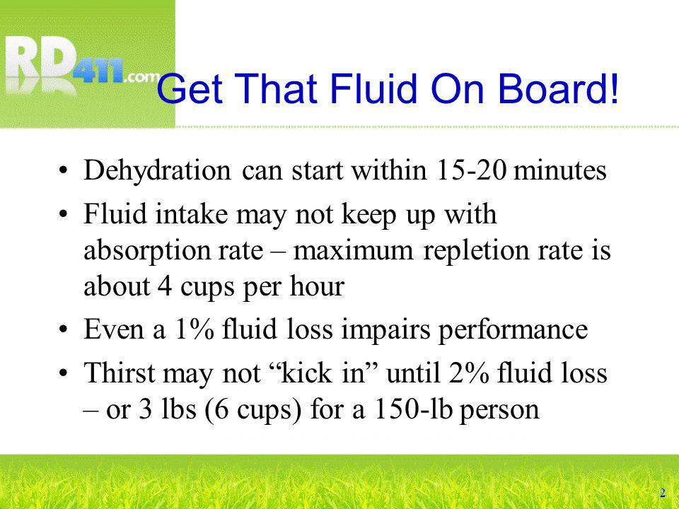 Get That Fluid On Board.