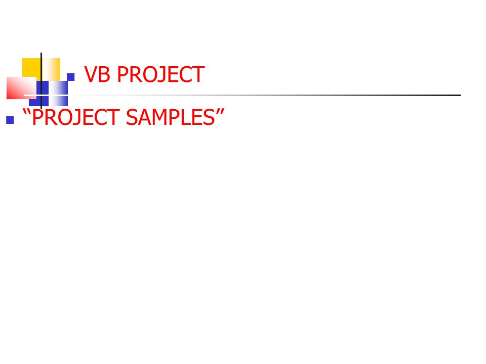 "VB PROJECT ""PROJECT SAMPLES"""