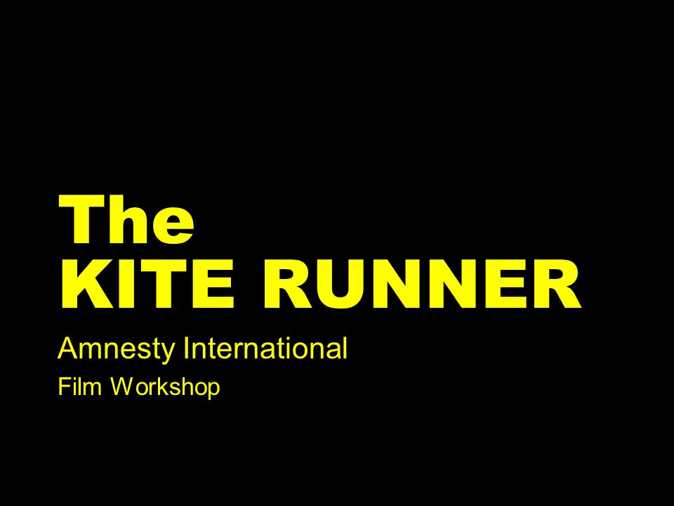 The KITE RUNNER Amnesty International Film Workshop