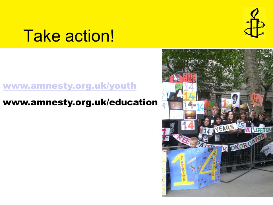 www.amnesty.org.uk/youth www.amnesty.org.uk/education Take action!