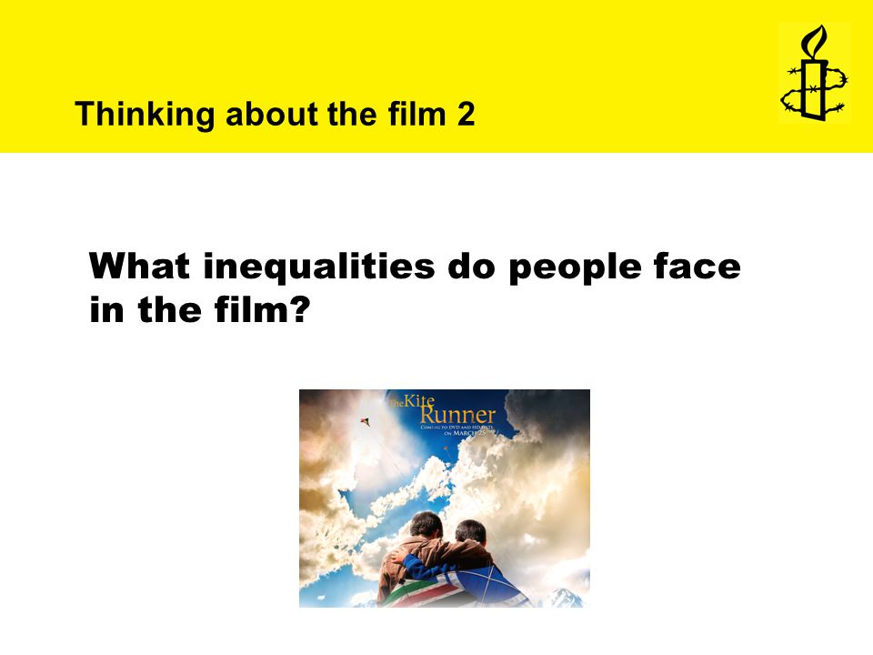 What inequalities do people face in the film Thinking about the film 2