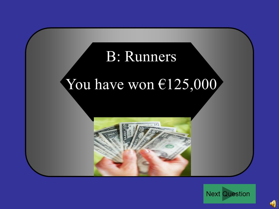 For €125,000: Horizontal over-ground stems are called … A B C D Rhizomes Runners LayersLenticels 50:50Ask the audiencePhone a friend