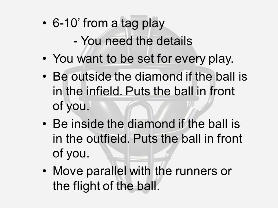 6-10' from a tag play - You need the details You want to be set for every play.