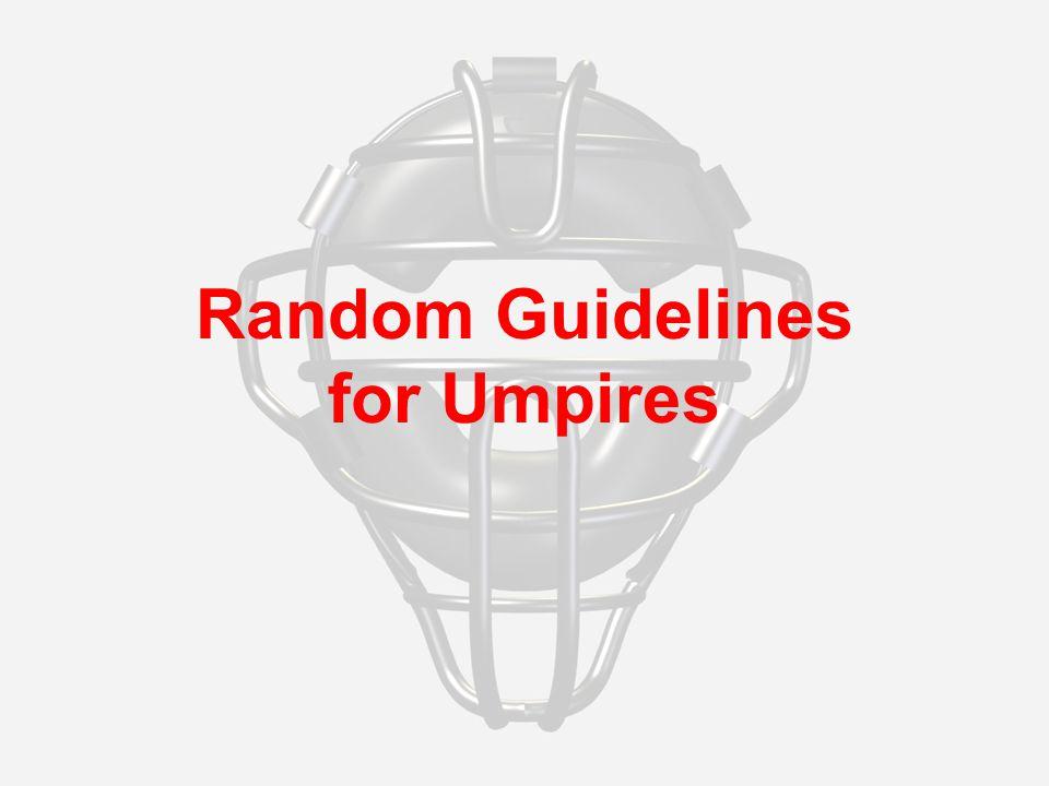 Random Guidelines for Umpires