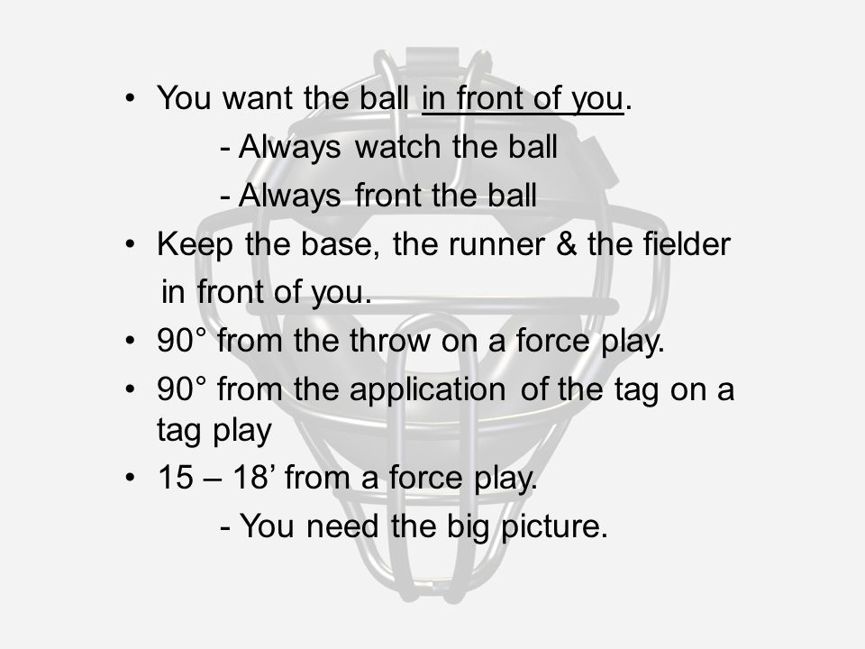 On A Batted Fly Ball 1.Read the ball. 2.Look at your partner.