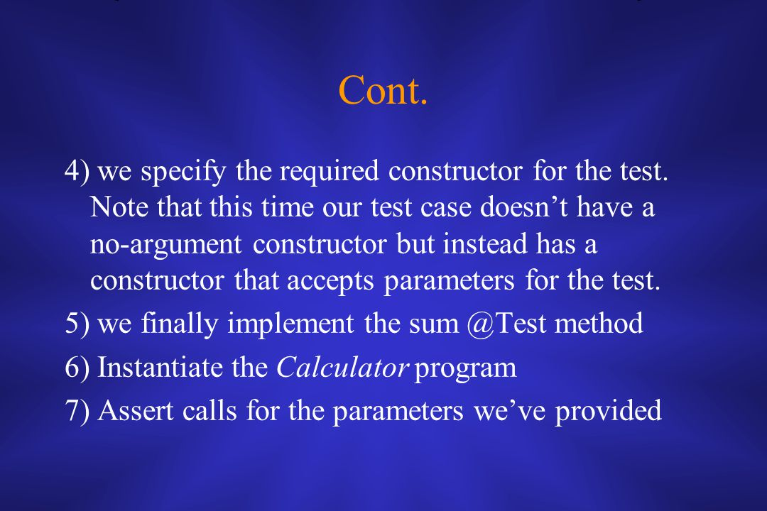 Cont. 4) we specify the required constructor for the test.