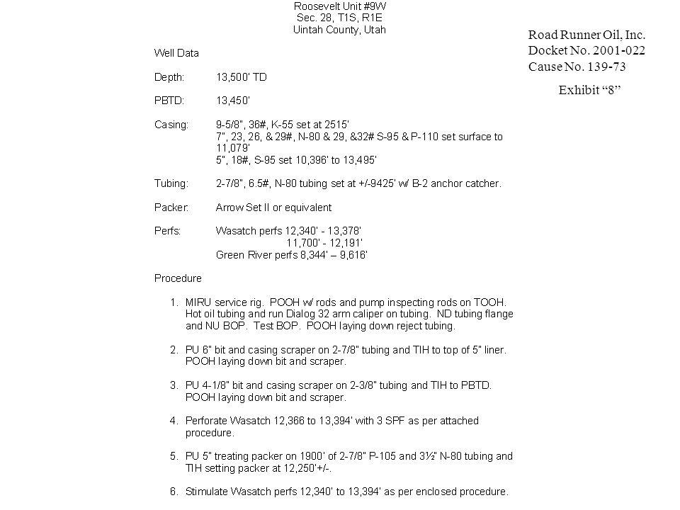 Road Runner Oil, Inc. Docket No. 2001-022 Cause No. 139-73 Exhibit 8