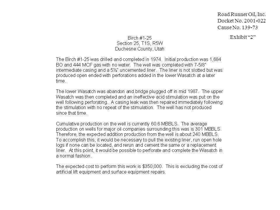 Road Runner Oil, Inc. Docket No. 2001-022 Cause No. 139-73 Exhibit 2