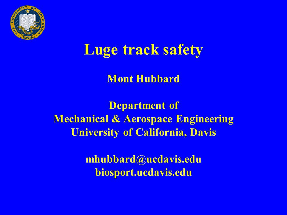 Luge Track Safety Introduction and motivation Luge/bobsled track design Kumaritashvili accident Sled motion differential equations Numerical solutions Safe practices and track design flaws
