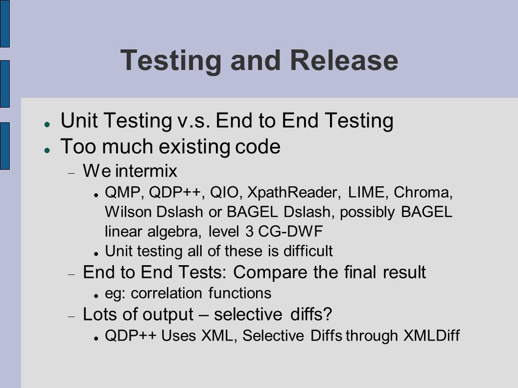 Testing and Release Unit Testing v.s.