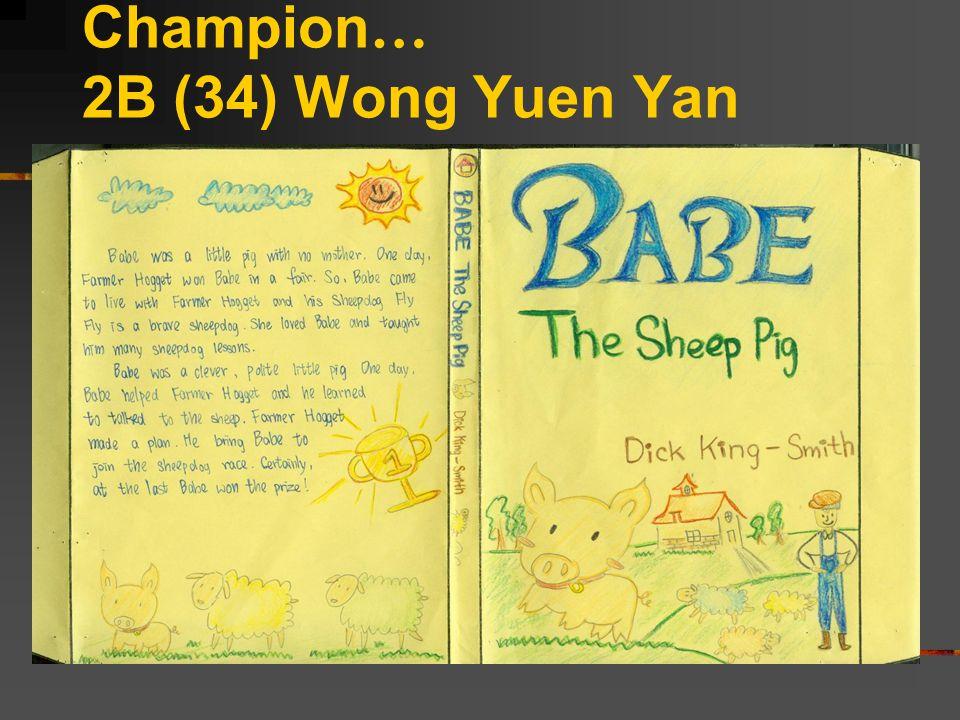 Champion … 2B (34) Wong Yuen Yan
