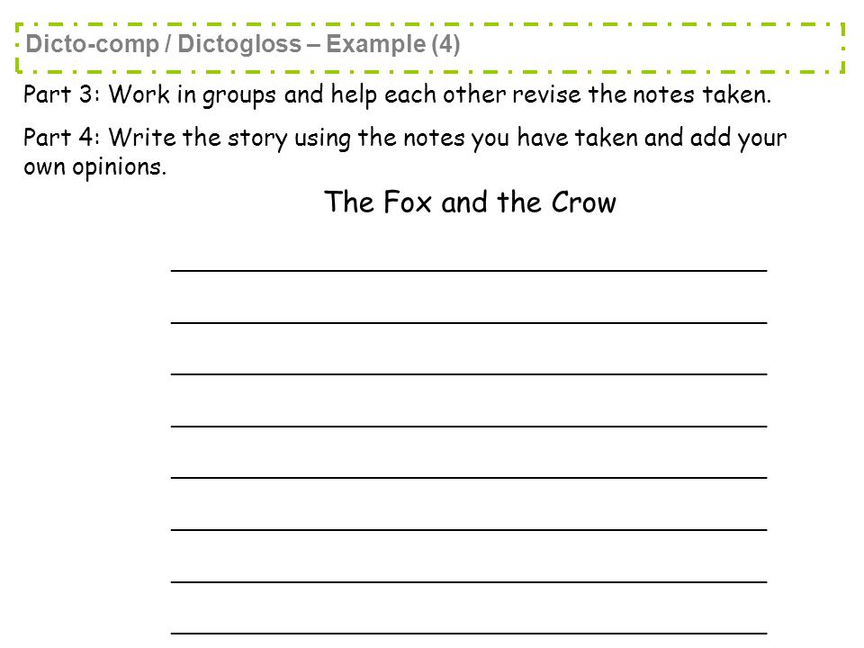 Part 3: Work in groups and help each other revise the notes taken.