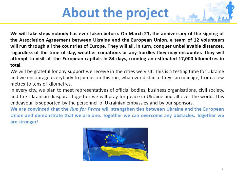 Map Our sincere thanks to the people of Europe for their support of Ukraine's peace efforts! 4