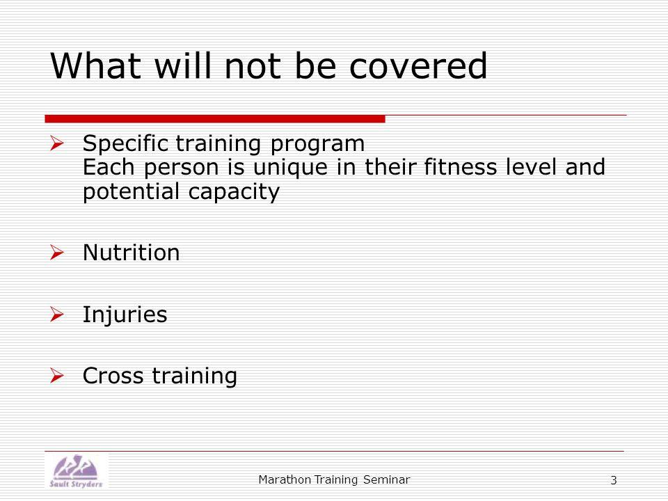 Marathon Training Seminar 24 Beginner Intermediate Advanced StrengthSpeedMental HighLowMedium High Low Medium