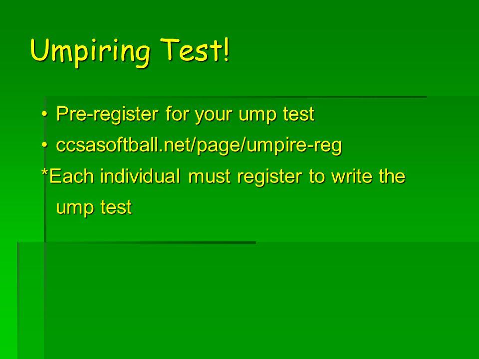 Umpiring Test.