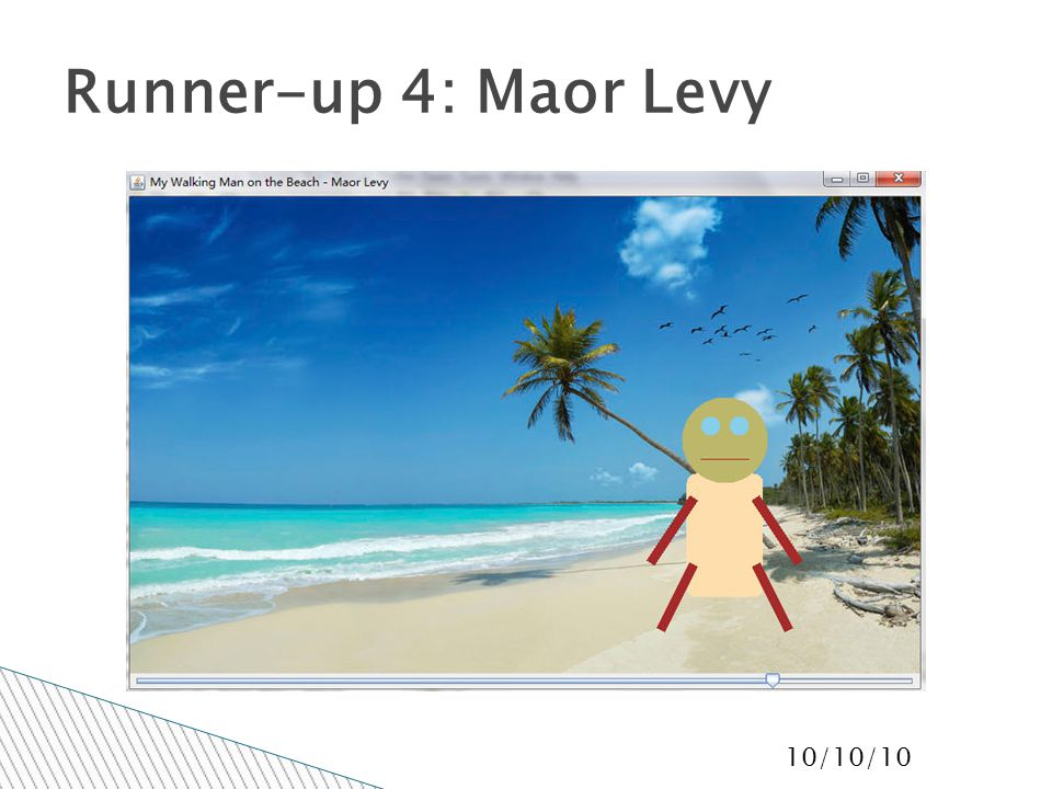 10/10/10 Runner-up 4: Maor Levy