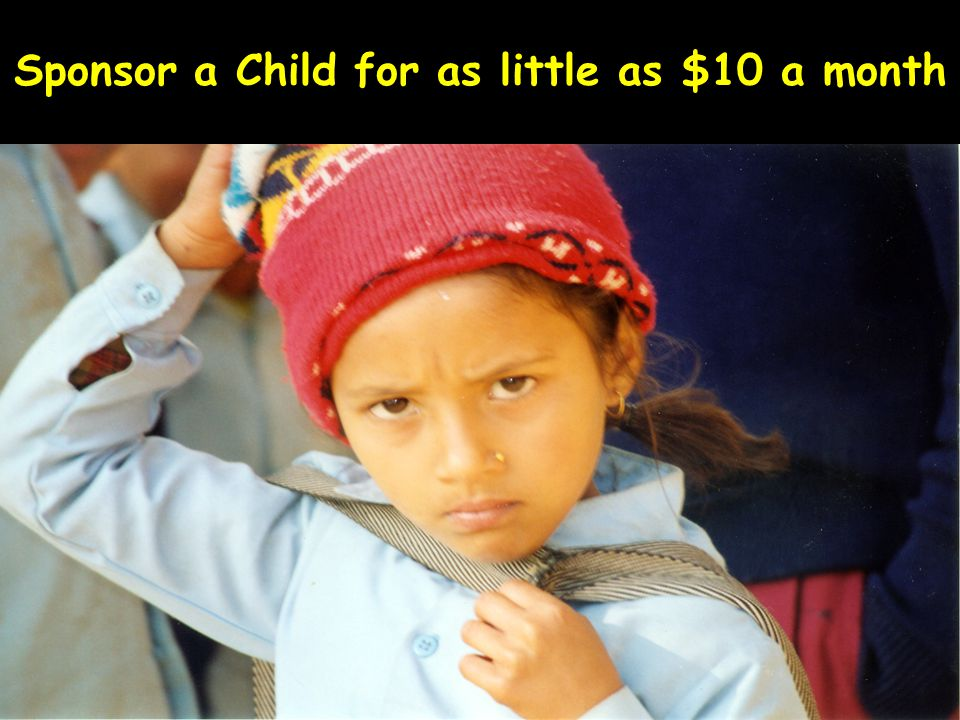 Sponsor a Child for as little as $10 a month