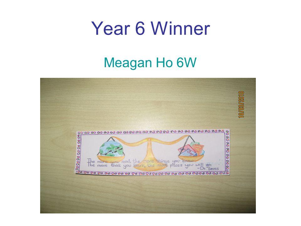 Year 6 Winner Meagan Ho 6W