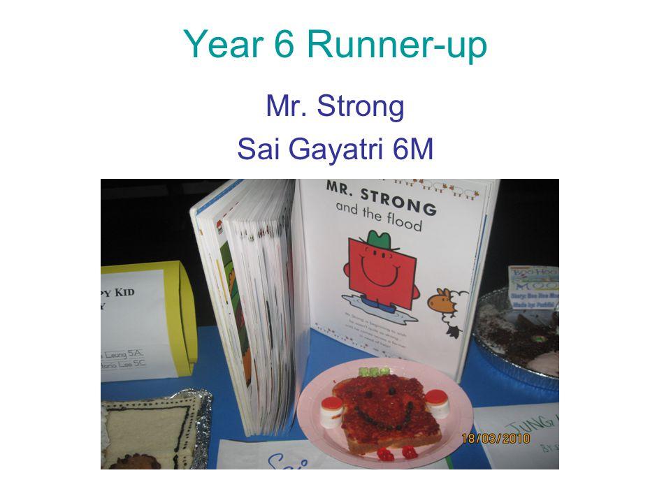Year 6 Runner-up Mr. Strong Sai Gayatri 6M