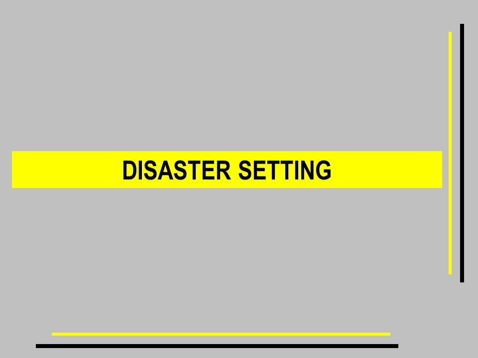 DISASTER SETTING