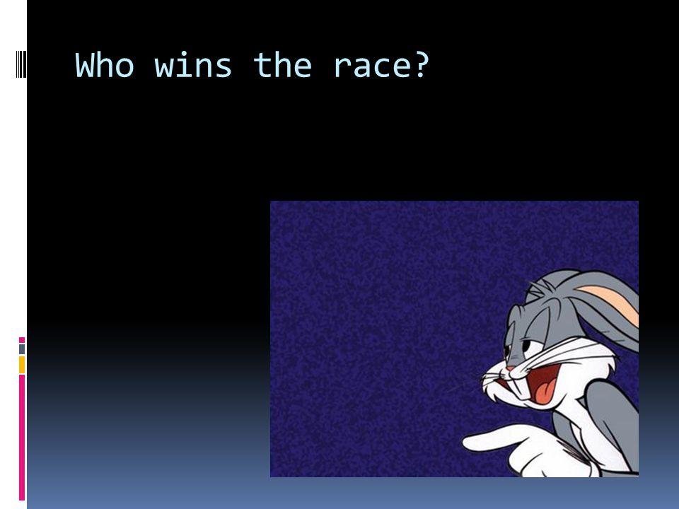 Who wins the race