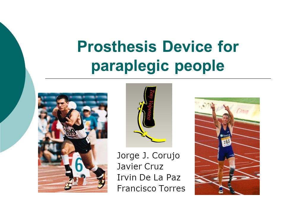 Prosthesis Device for paraplegic people Jorge J.