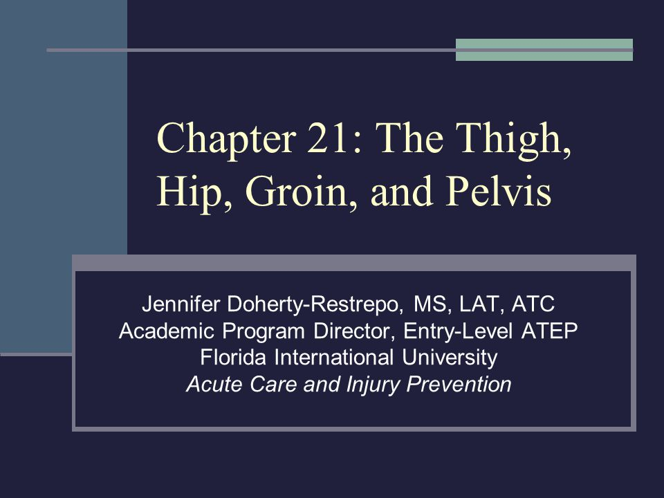 Trochanteric Bursitis (continued Management RICE NSAID's and analgesics ROM and PRE exercises for hip abductors and external rotators Phonophoresis Evaluate biomechanics and Q-angle Runners should avoid inclined surfaces Hip and Groin Injuries