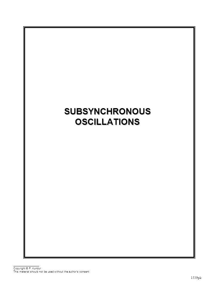 1539pk SUBSYNCHRONOUS OSCILLATIONS Copyright © P.