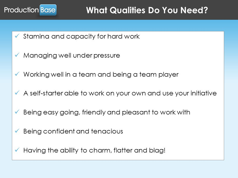 What Qualities Do You Need.