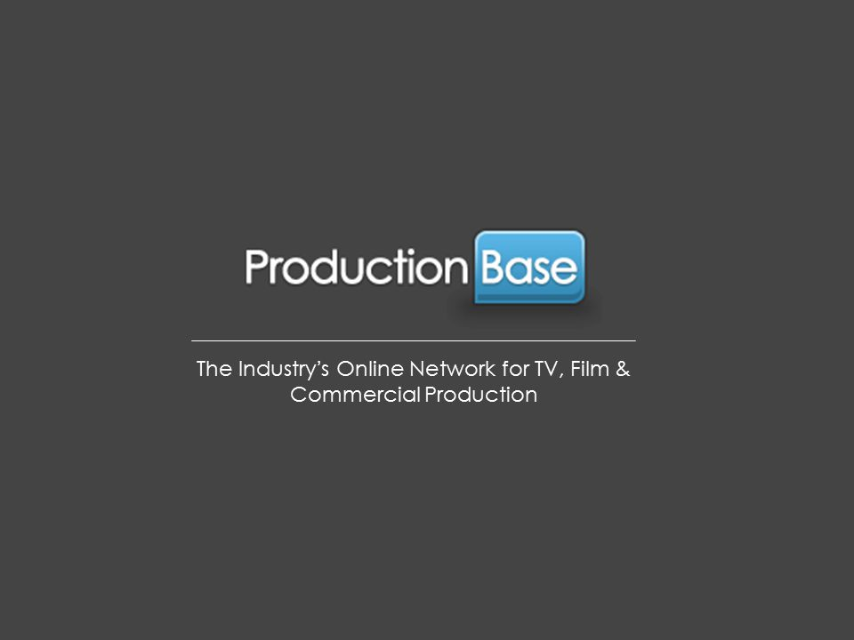The Industry's Online Network for TV, Film & Commercial Production