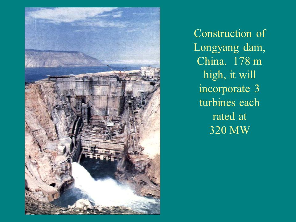Construction of Longyang dam, China. 178 m high, it will incorporate 3 turbines each rated at 320 MW