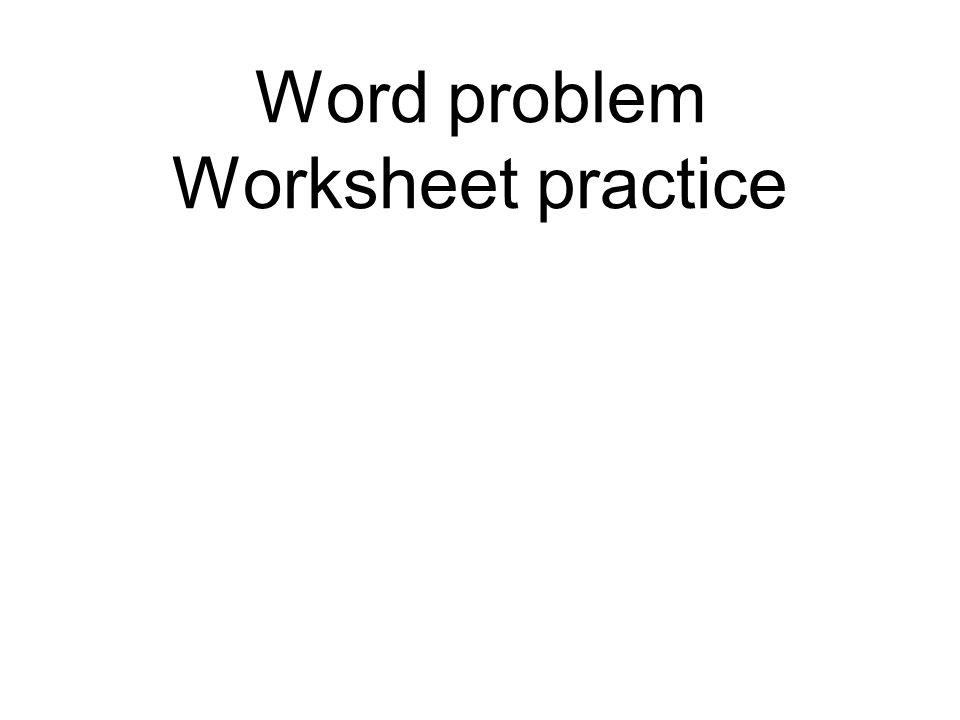 Word problem Worksheet practice