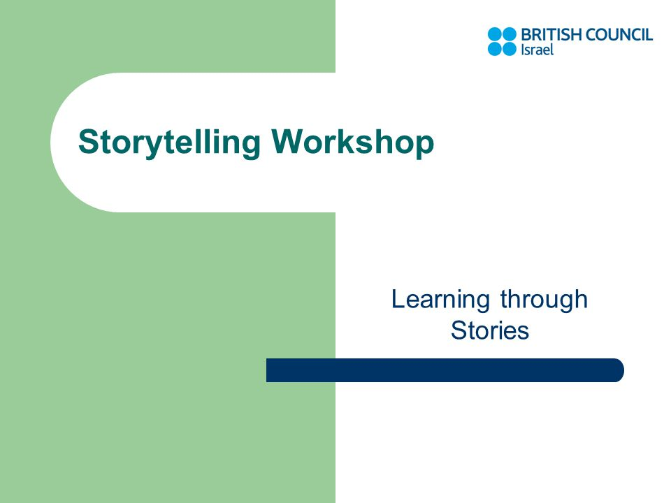 Storytelling Workshop Learning through Stories