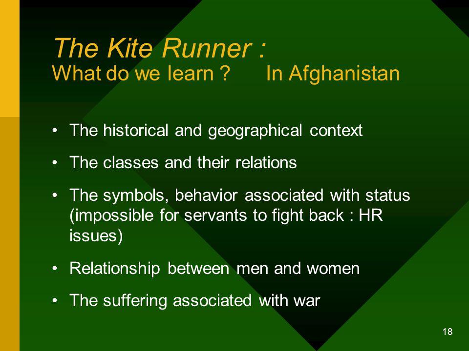 18 The Kite Runner : What do we learn .