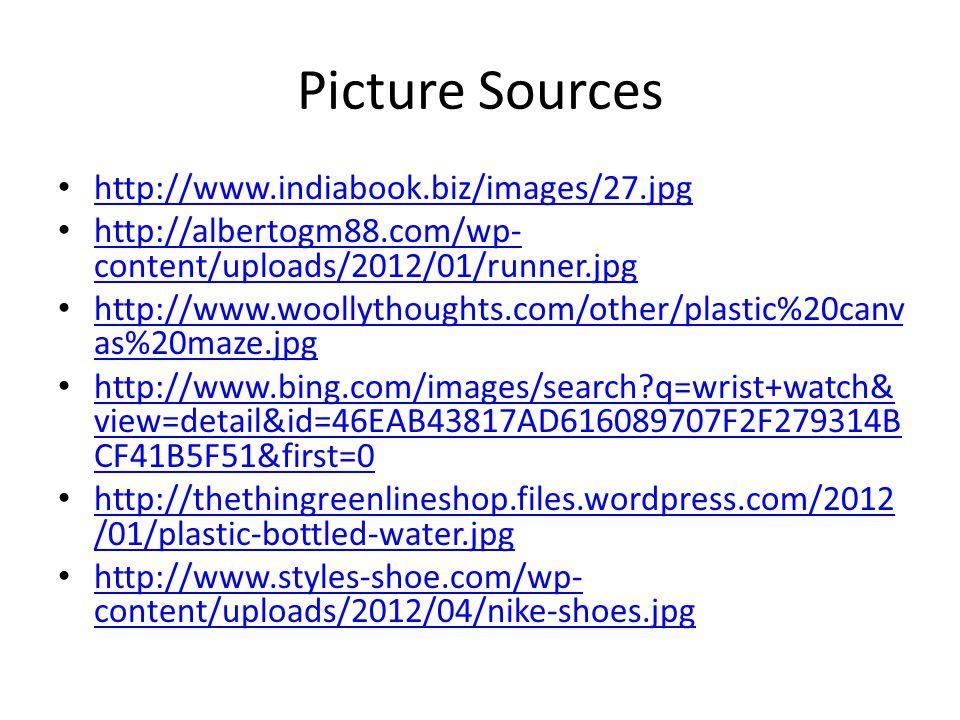 Picture Sources http://www.indiabook.biz/images/27.jpg http://albertogm88.com/wp- content/uploads/2012/01/runner.jpg http://albertogm88.com/wp- conten