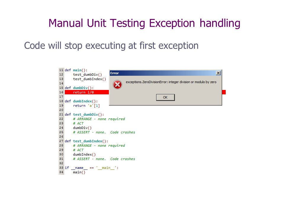 Manual Unit Testing Exception handling Code will stop executing at first exception