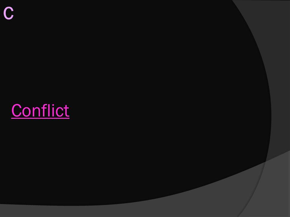 Conflict C
