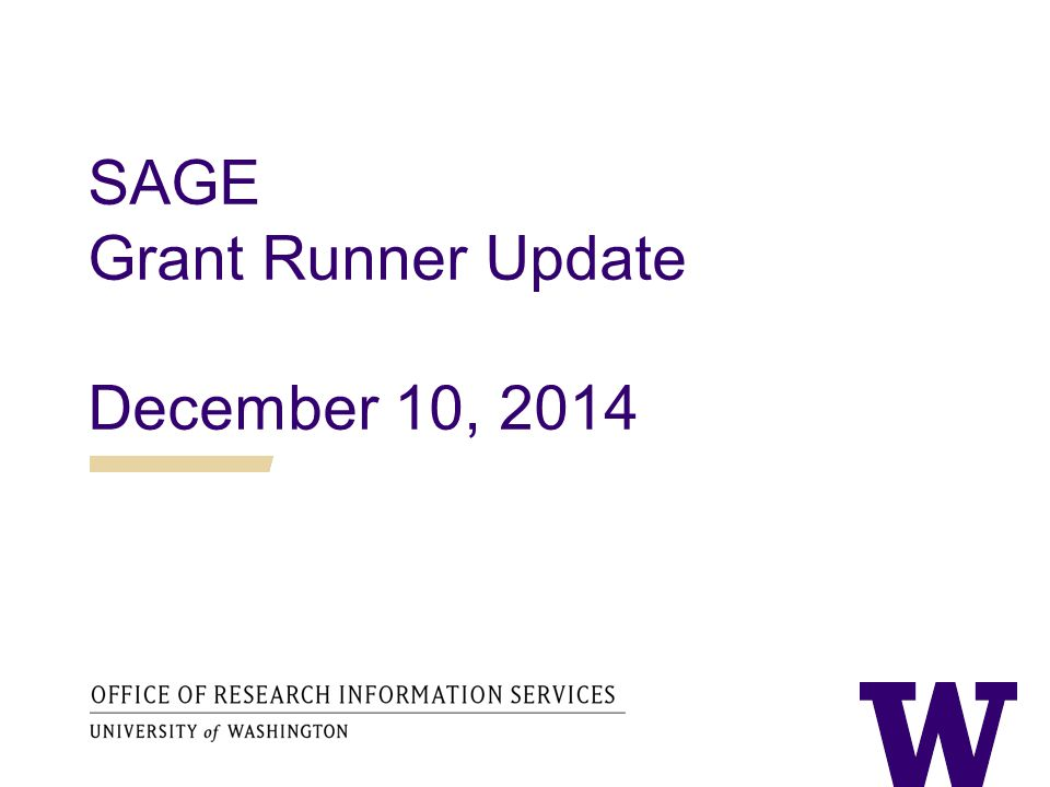 SAGE Grant Runner Update December 10, 2014