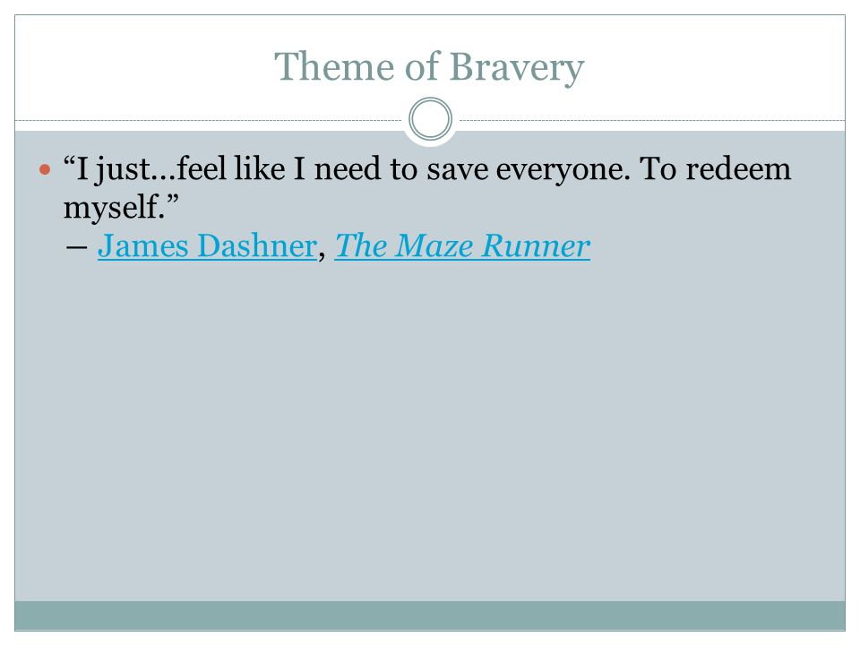 Theme of Bravery I just...feel like I need to save everyone.