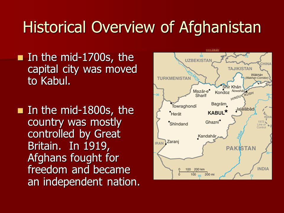 Historical Overview of Afghanistan In the mid-1700s, the capital city was moved to Kabul. In the mid-1700s, the capital city was moved to Kabul. In th