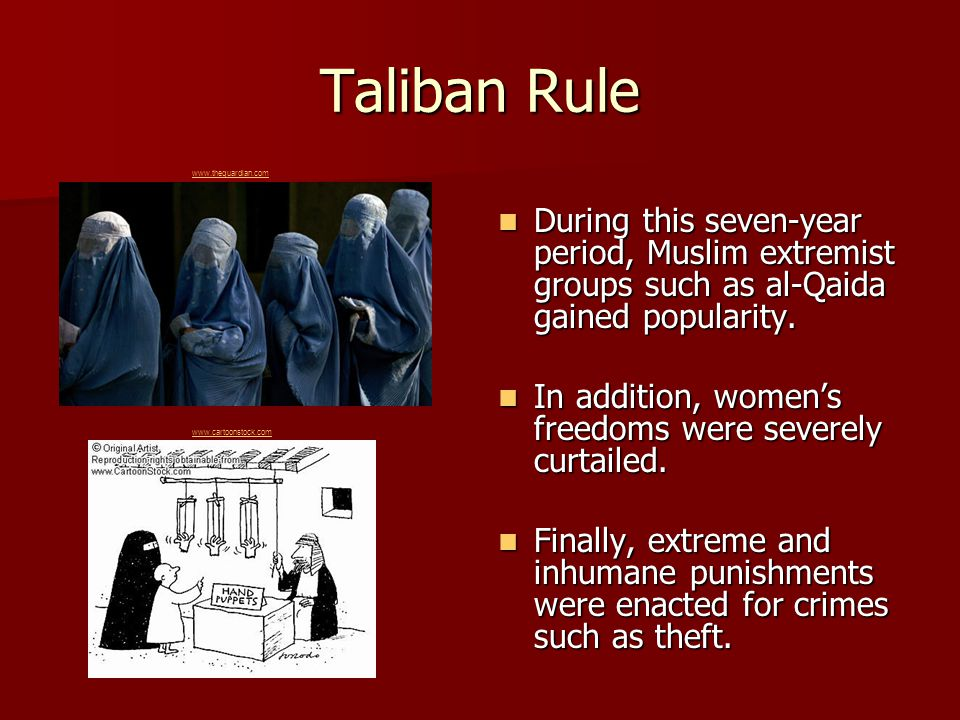 Taliban Rule During this seven-year period, Muslim extremist groups such as al-Qaida gained popularity. During this seven-year period, Muslim extremis