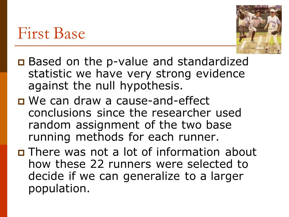  Based on the p-value and standardized statistic we have very strong evidence against the null hypothesis.  We can draw a cause-and-effect conclusio