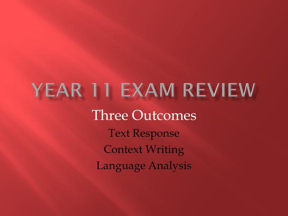 Three Outcomes Text Response Context Writing Language Analysis